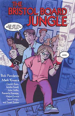 The Bristol Board Jungle (Paperback)