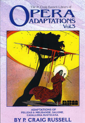 Opera Adaptations Vol. 3: The P. Craig Russell Library (Hardback)