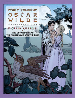 Fairy Tales Of Oscar Wilde Vol. 4: The Devoted Friend, The Nightingale and The Rose (Paperback)