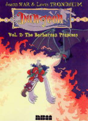 Dungeon: Zenith Vol.2: The Barbarian Princess (Paperback)