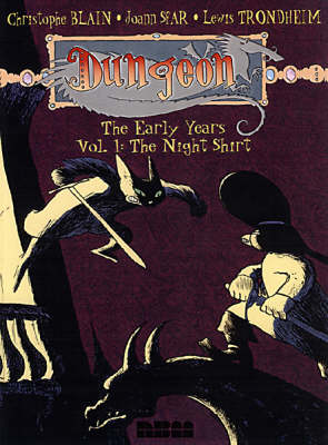 Dungeon: Dungeon The Early Years: Vol 1 Night Shirt v. 1 (Paperback)