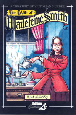 The Case Of Madeleine Smith: A Treasury of Victorian Murder (Hardback)