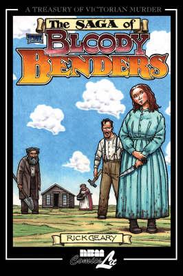 The Bloody Benders: A Treasury of Victorian Murder (Hardback)