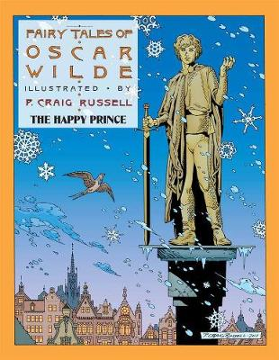 Fairy Tales Of Oscar Wilde Vol. 5: The Happy Prince (Hardback)