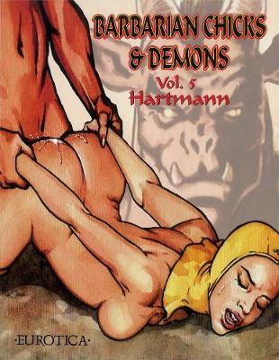 Barbarian Chicks & Demons Vol.5 (Paperback)
