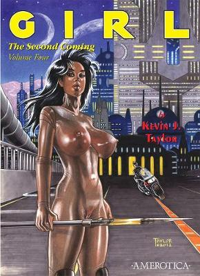 Girl: Girl: The Second Coming Vol. 4 Second Coming Vol. 4 (Paperback)