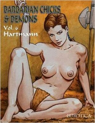 Barbarian Chicks & Demons Vol. 6 (Paperback)