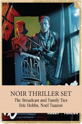 Noir Thriller Set: The Broadcast & Family Ties (Paperback)
