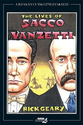 The Lives Of Sacco & Vanzetti (Paperback)