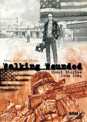 Walking Wounded: Uncut Stories From Iraq (Hardback)