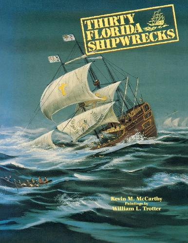Thirty Florida Shipwrecks (Paperback)
