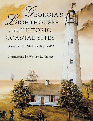 Georgia's Lighthouses and Historic Coastal Sites (Paperback)