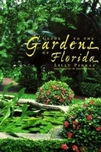 Guide to the Gardens of Florida (Paperback)