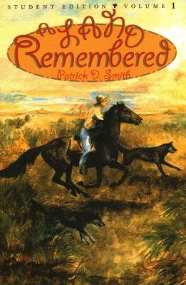 A Land Remembered - A Land Remembered Volume 1 (Paperback)