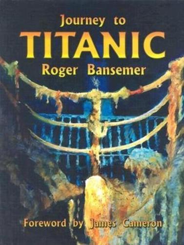 Journey to Titanic (Hardback)