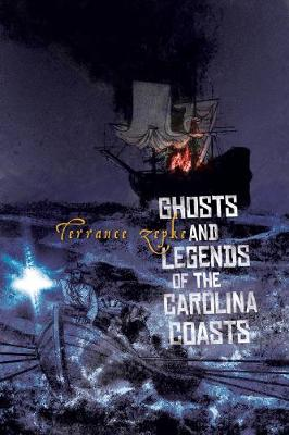 Ghosts and Legends of the Carolina Coasts (Paperback)