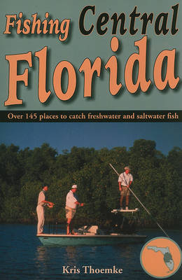 Fishing Central Florida (Paperback)