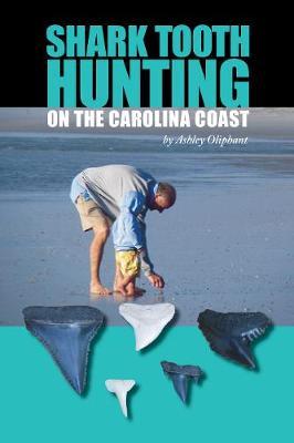 Shark Tooth Hunting on the Carolina Coast (Paperback)