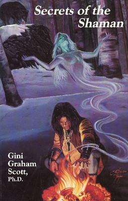 Secrets of the Shaman (Paperback)