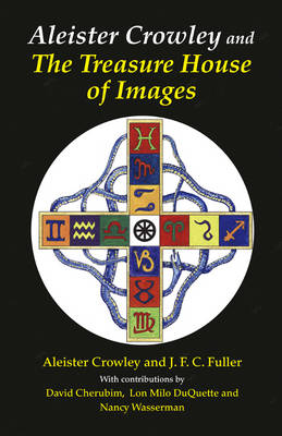 Aleister Crowley & the Treasure House of Images (Paperback)