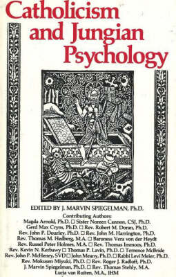 Catholicism & Jungian Psychology (Paperback)