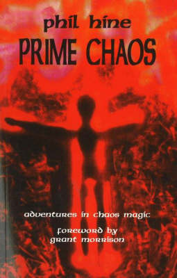 Prime Chaos: Adventures in Chaos Magic (Paperback)