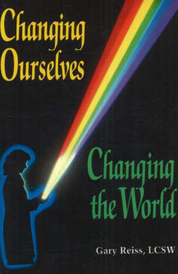 Changing Ourselves, Changing the World (Paperback)