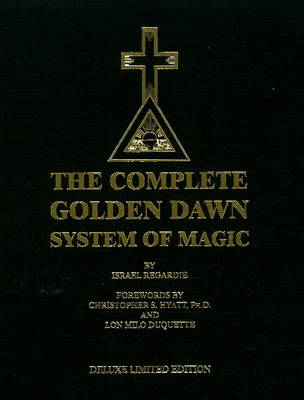 Complete Golden Dawn System of Magic (Hardback)