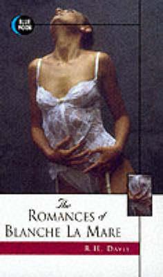 The Romances of Blanche La Mare (Paperback)