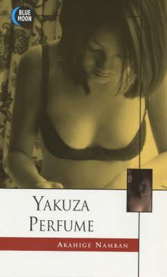 Yakuza Perfume (Paperback)