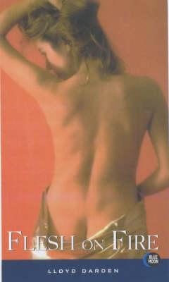 Flesh on Fire (Paperback)