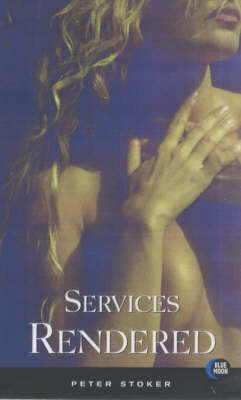 Services Rendered (Paperback)