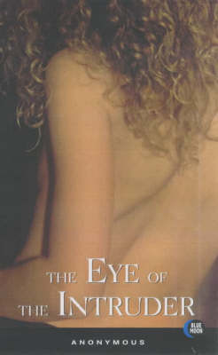 The Eye of the Intruder (Paperback)
