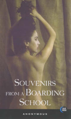 Souvenirs from a Boarding School (Paperback)