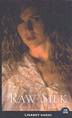 Raw Silk (Paperback)