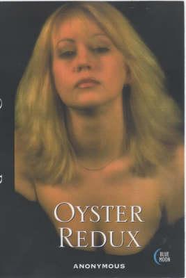 Oyster Redux (Paperback)
