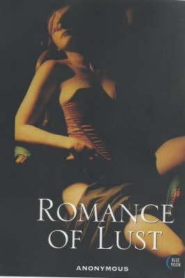 Romance of Lust (Paperback)
