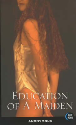 Education of a Maiden (Paperback)