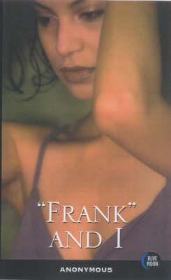 Frank and I (Paperback)