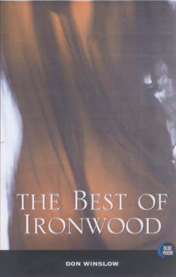 The Best of Ironwood (Paperback)