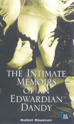 The Intimate Memoirs of an Edwardian Dandy (Paperback)