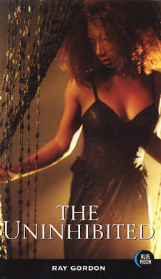 The Uninhibited (Paperback)