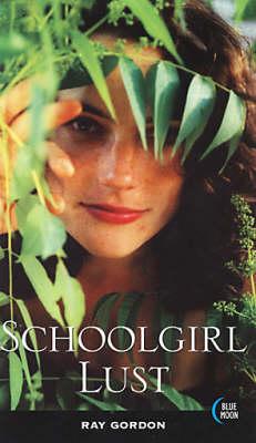 Schoolgirl Lust (Paperback)