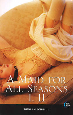 Maid for All Seasons I, II (Paperback)