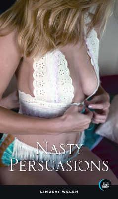 Nasty Persuasions (Paperback)