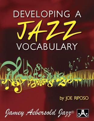 Developing Jazz Vocabulary (All Instruments) (Paperback)