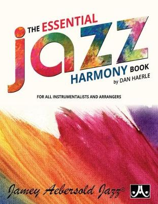 The Essential Jazz Harmony Book: For All Instrumentalists and Arrangers (Paperback)