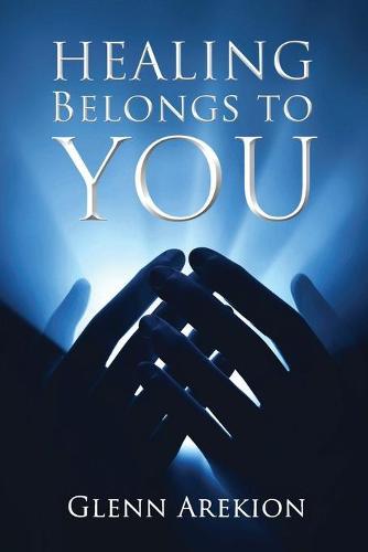 Healing Belongs to You (Paperback)