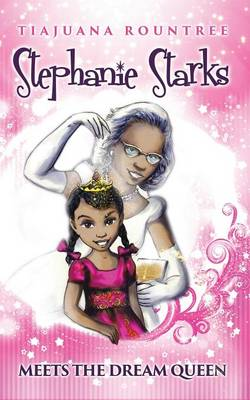 Stephanie Starks Meets the Dream Queen (Paperback)