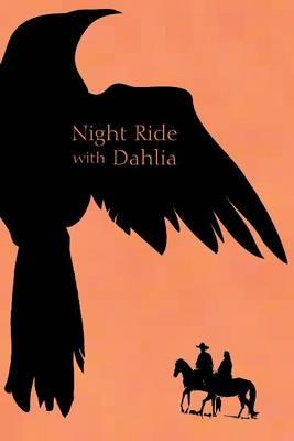 Night Ride with Dahlia (Paperback)